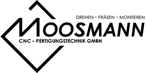 Moosmann CNC-Fertigungstechnik